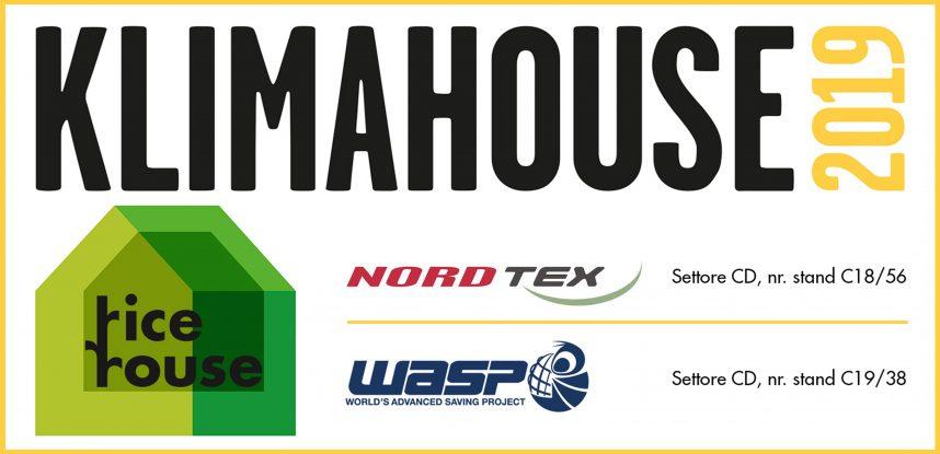 """RICEHOUSE A KLIMAHOUSE 2019 – Vi aspettiamo presso gli stand """"Nordtex"""" e """"Wasp"""""""