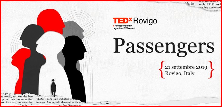 TEDx ROVIGO – PASSENGERS