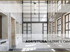 AGRITETTURA: Nutrire il cantiere