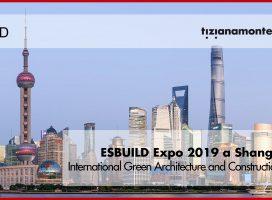 Tiziana Monterisi ospite a ESBUILD Expo 2019 di Shanghai