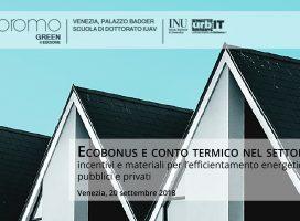 Ecobonus e conto termico nel settore edilizio: incentivi e materiali per l'efficientamento energetico degli edifici pubblici e privati
